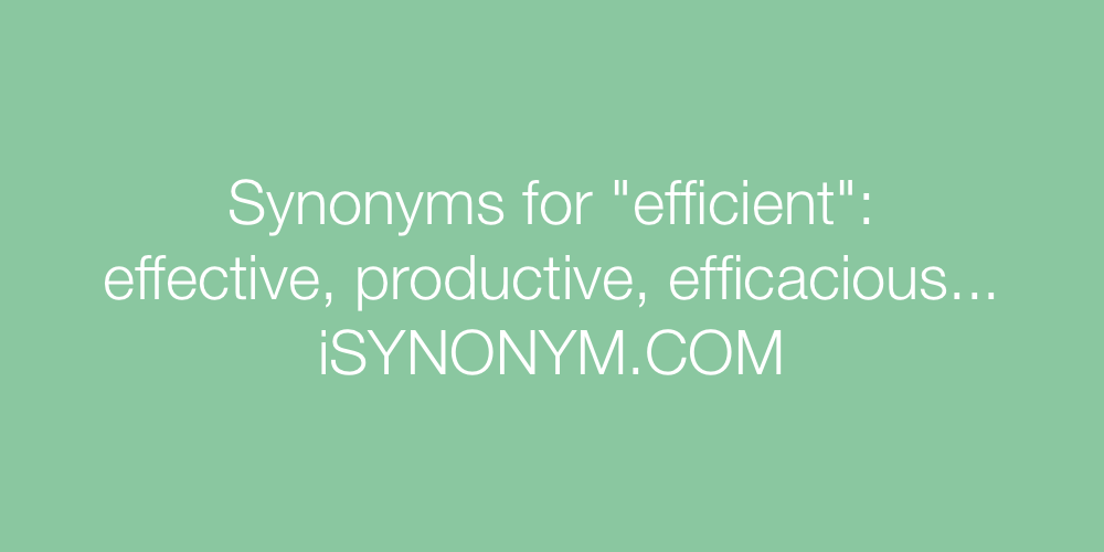 Synonyms efficient