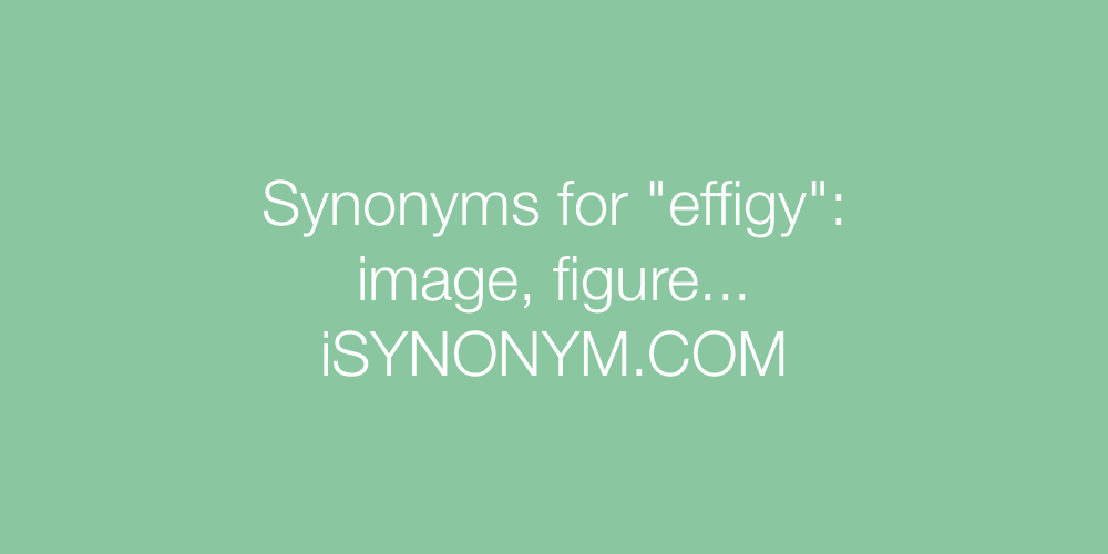 Synonyms effigy