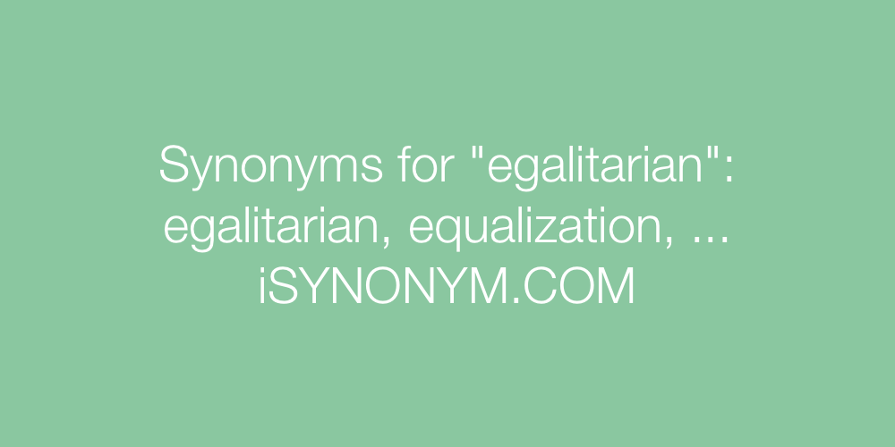 Synonyms egalitarian