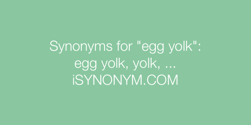 Synonyms egg yolk