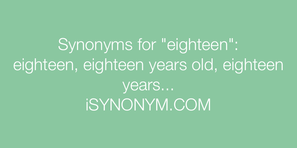 Synonyms eighteen
