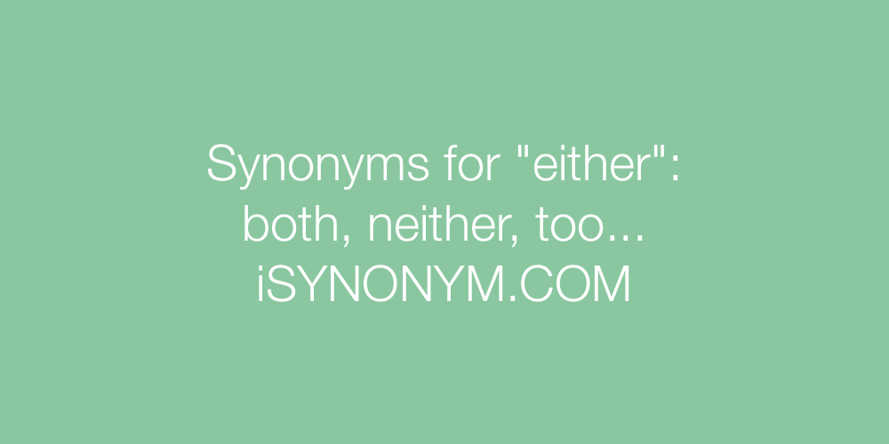 Synonyms either