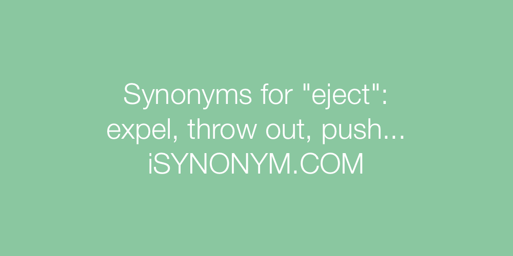 Synonyms eject