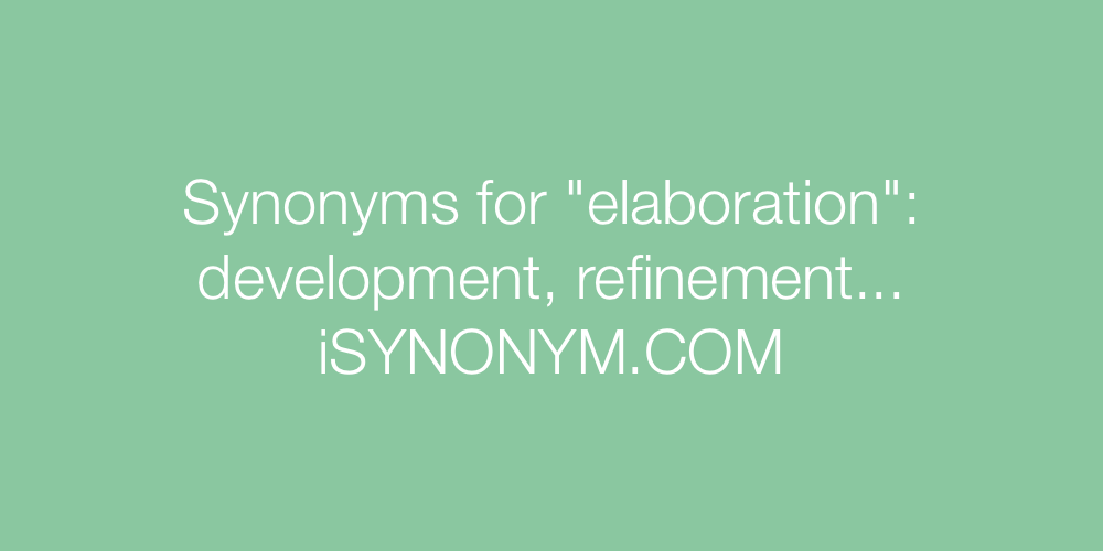 Synonyms elaboration