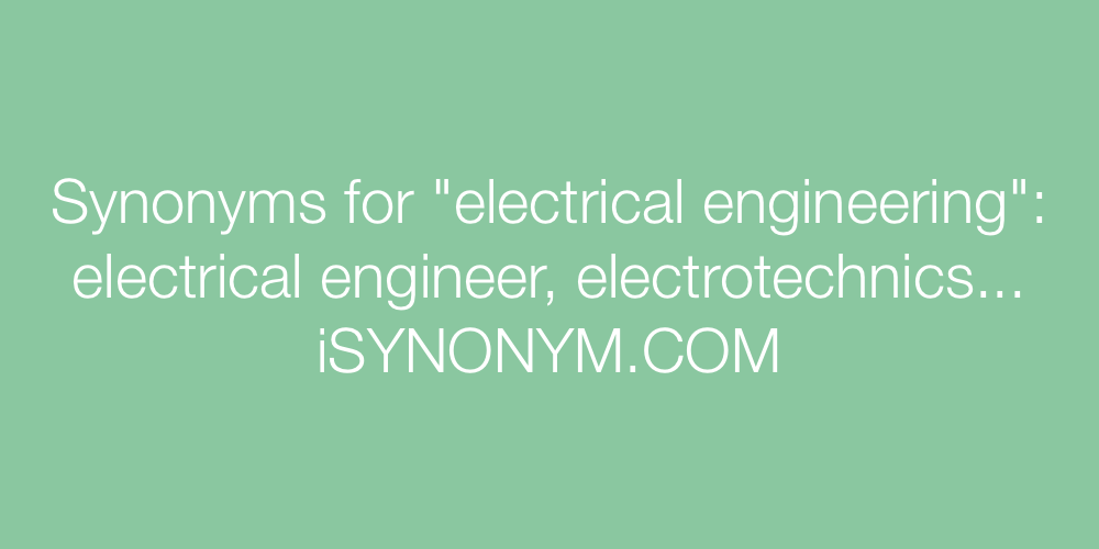 Synonyms electrical engineering