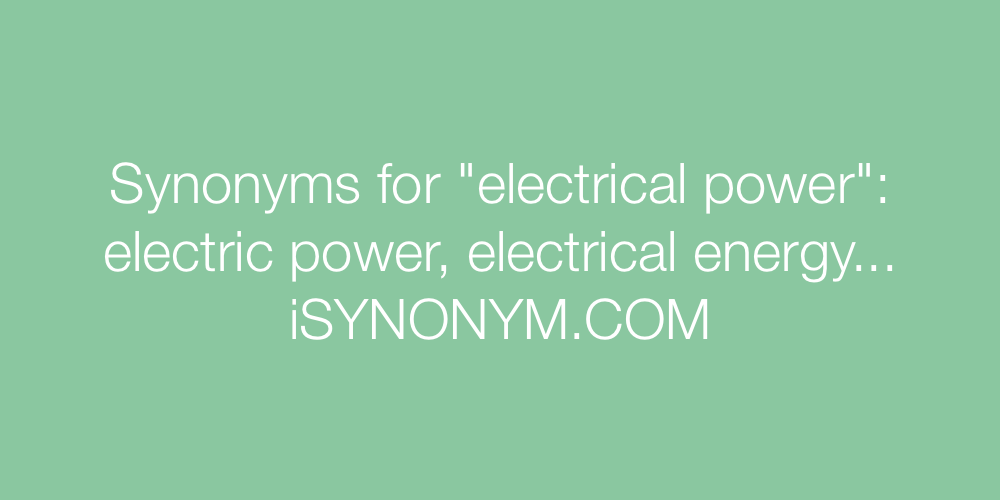 Synonyms electrical power