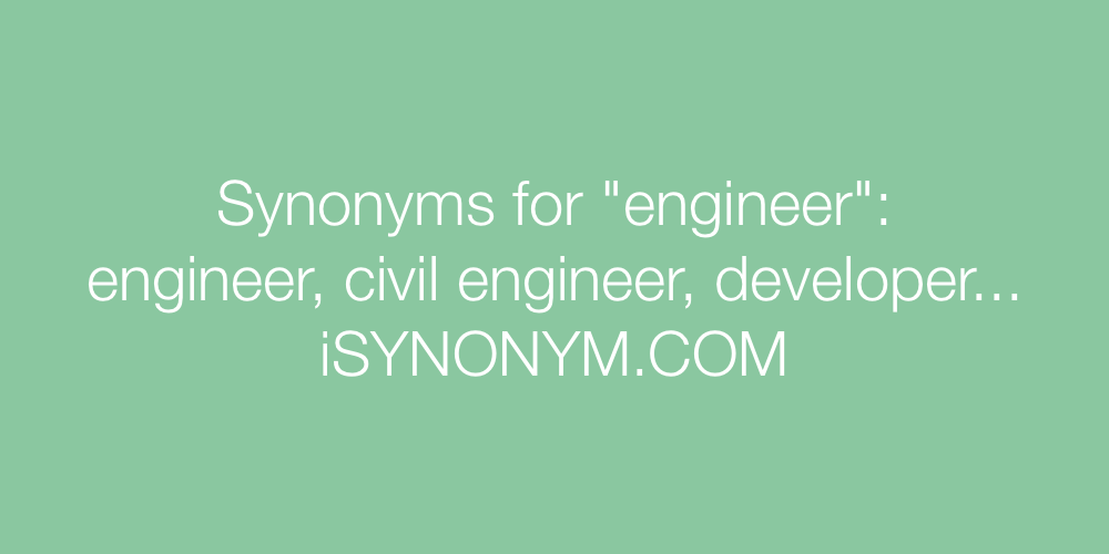 Synonyms engineer