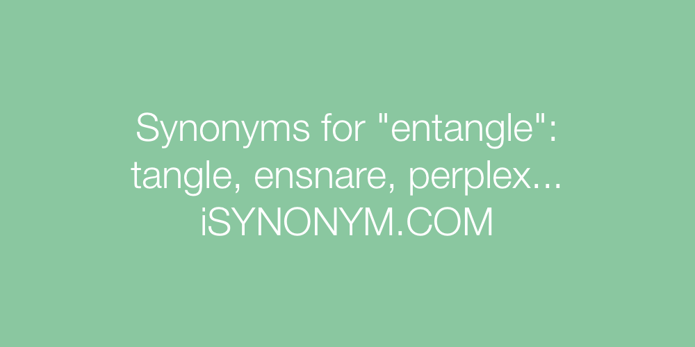 Synonyms entangle