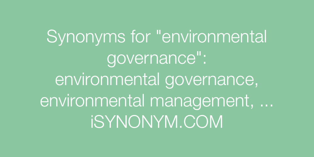 Synonyms environmental governance