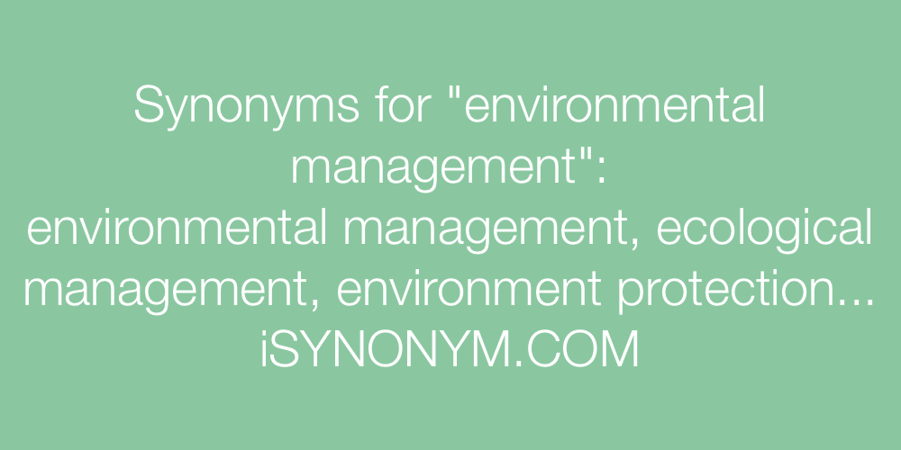 Synonyms environmental management