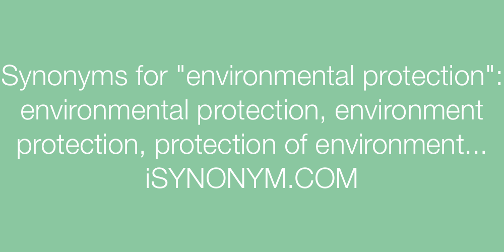 Synonyms environmental protection