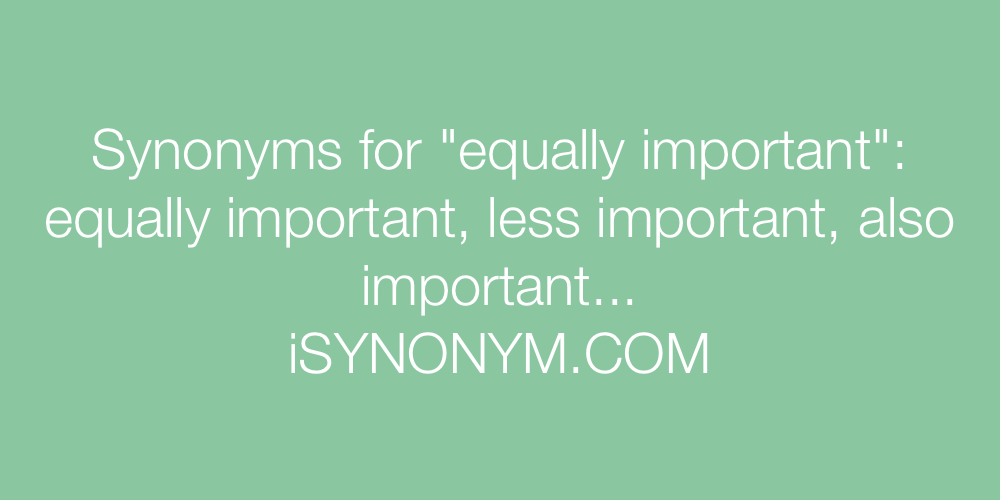 Synonyms equally important