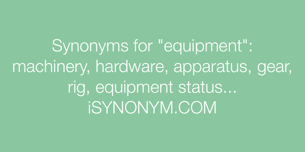 Synonyms equipment