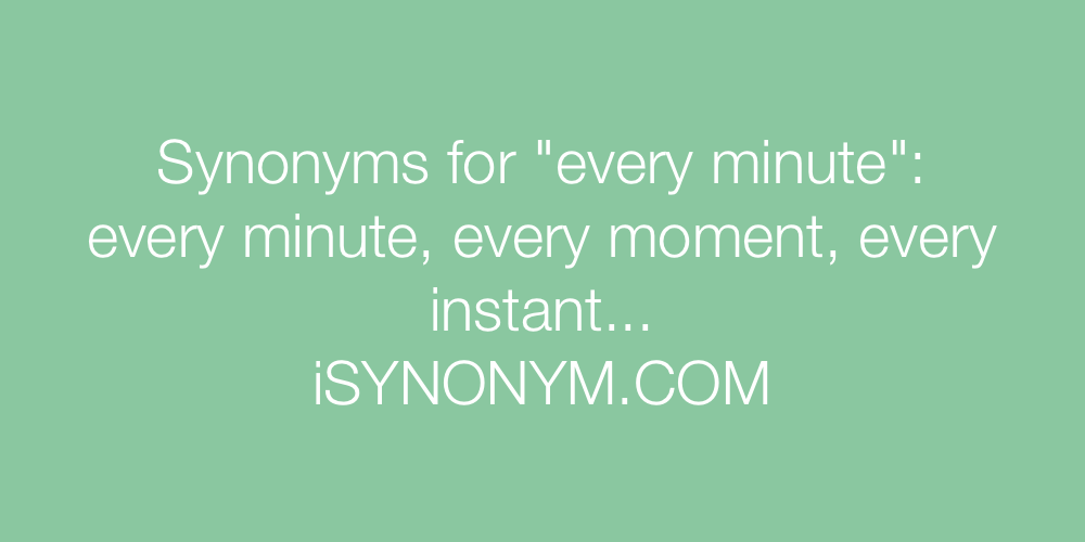 Synonyms every minute