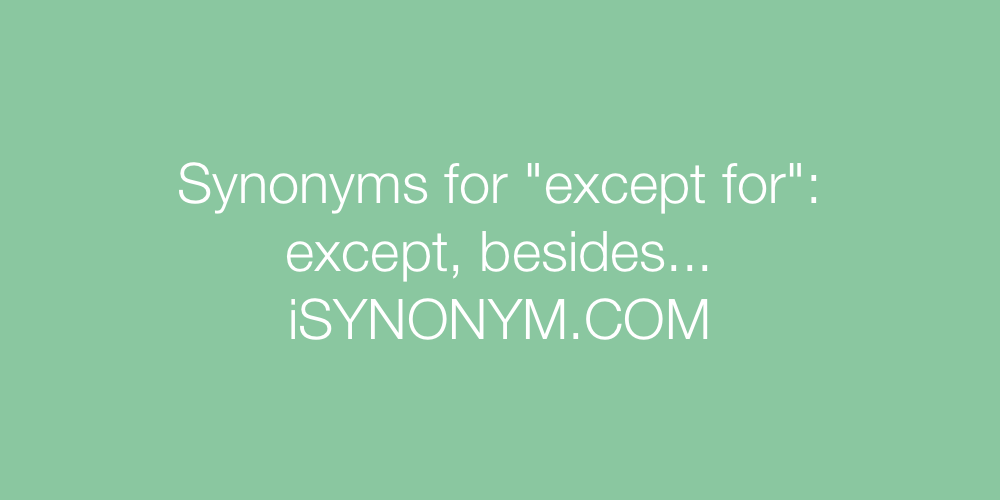 Synonyms except for
