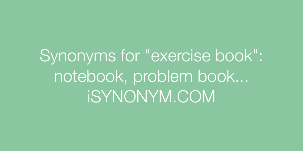 Synonyms exercise book