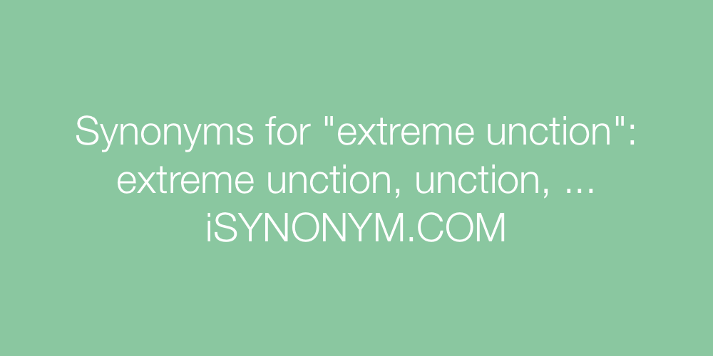Synonyms extreme unction