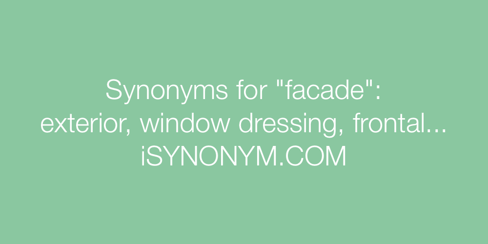 Synonyms facade