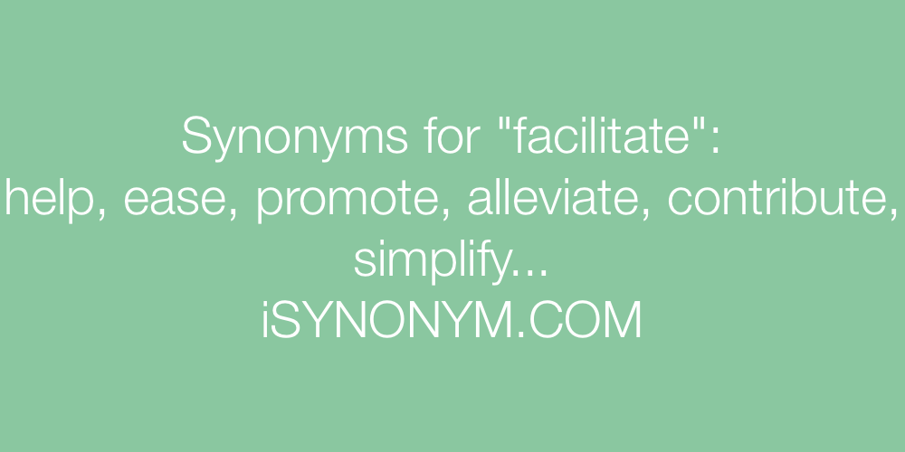 Synonyms facilitate