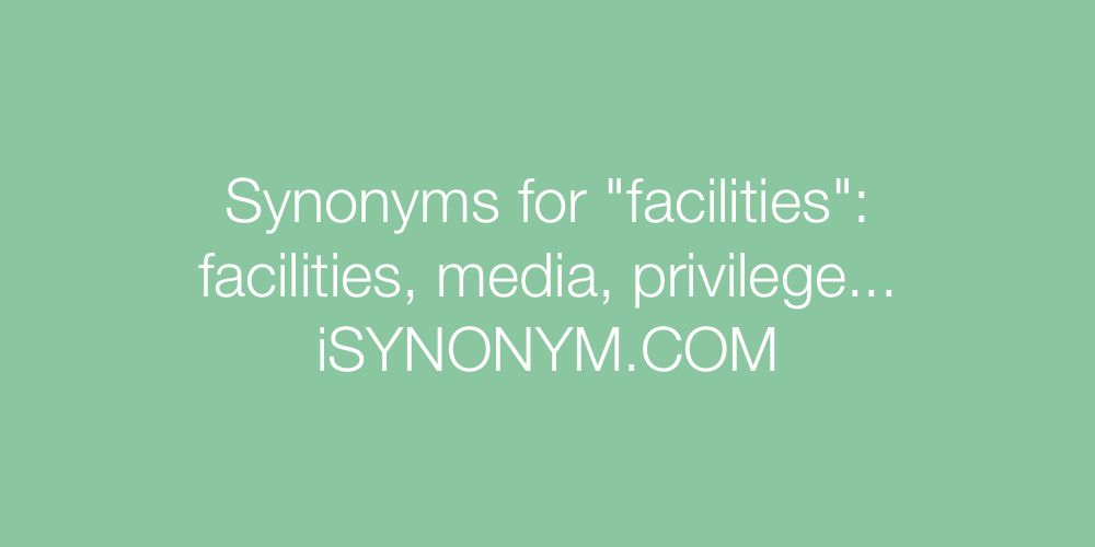 Synonyms facilities