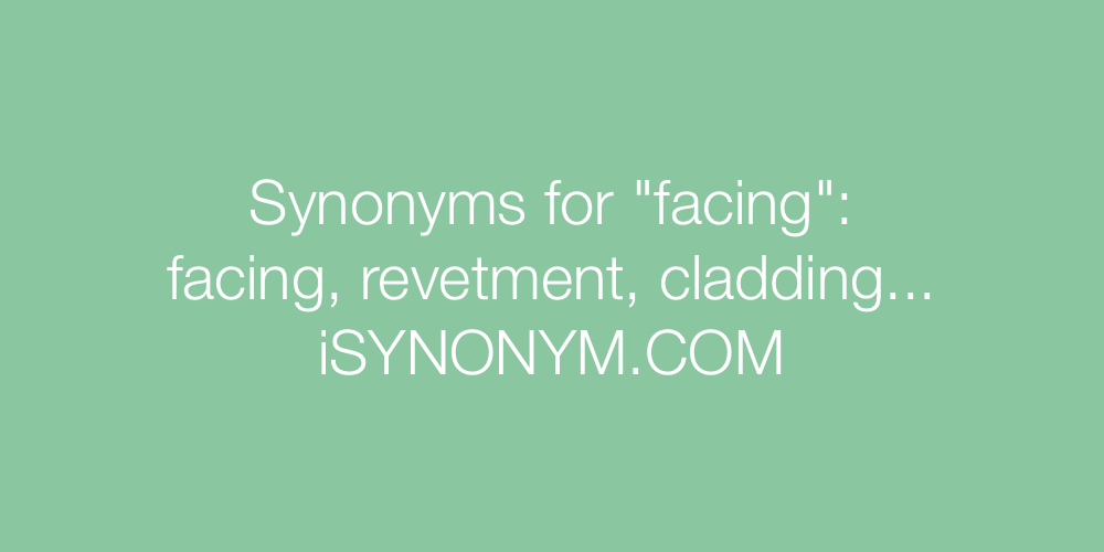 Synonyms facing