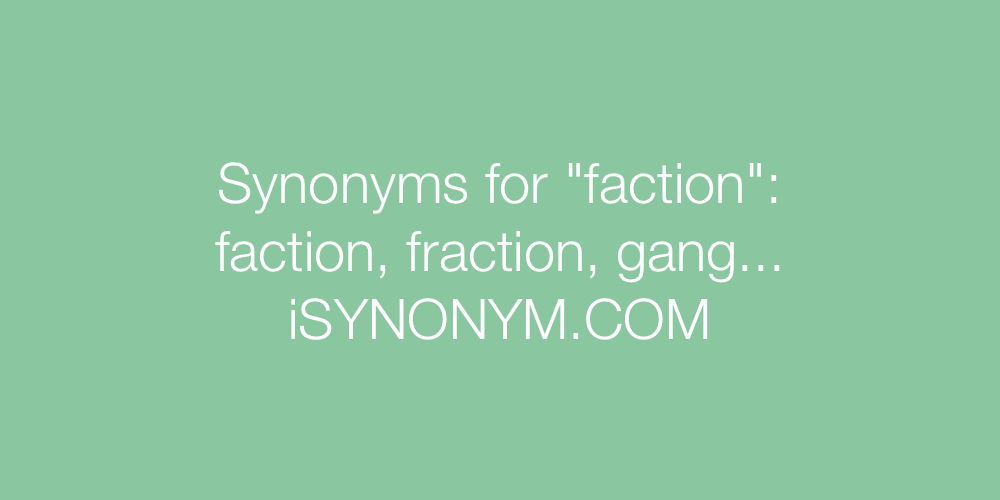 Synonyms faction