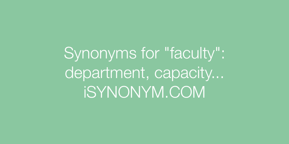 Synonyms faculty