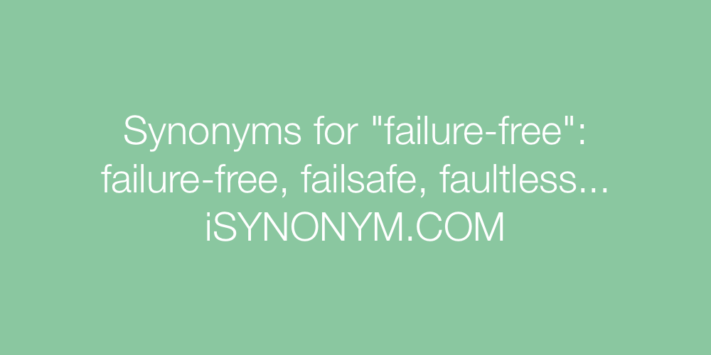 Synonyms failure-free