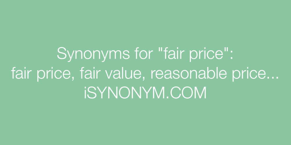Synonyms fair price