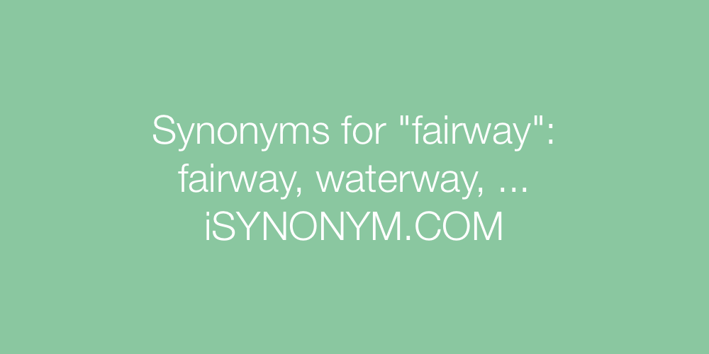 Synonyms fairway