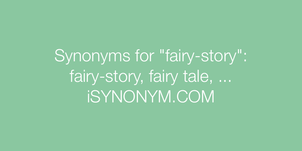 Synonyms fairy-story