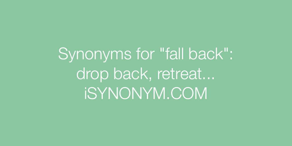 Synonyms fall back