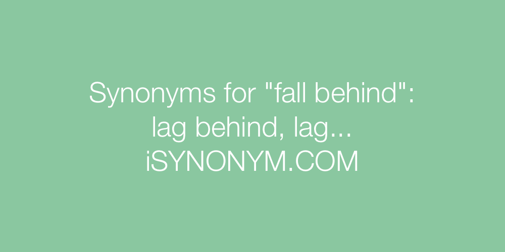 Synonyms fall behind