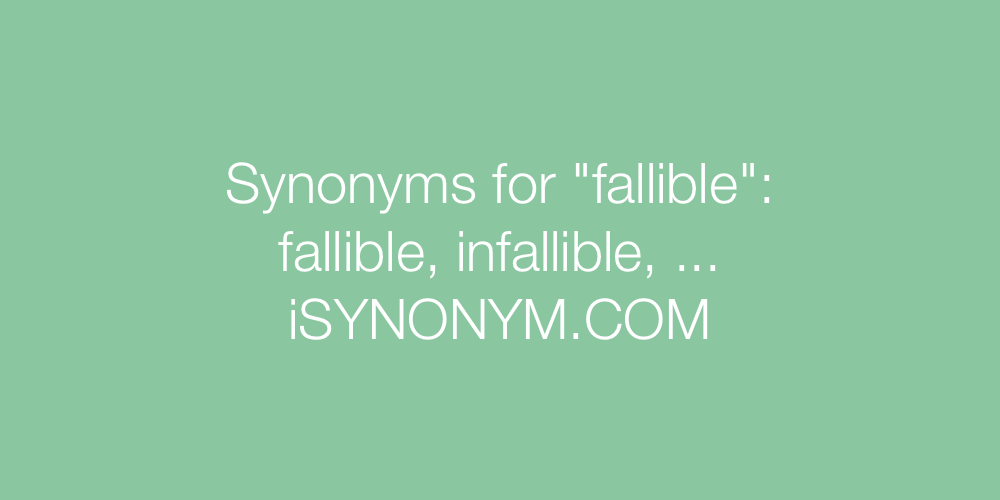Synonyms fallible