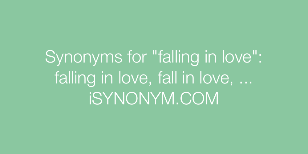 Synonyms falling in love