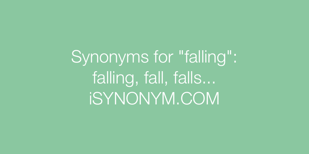 Synonyms falling