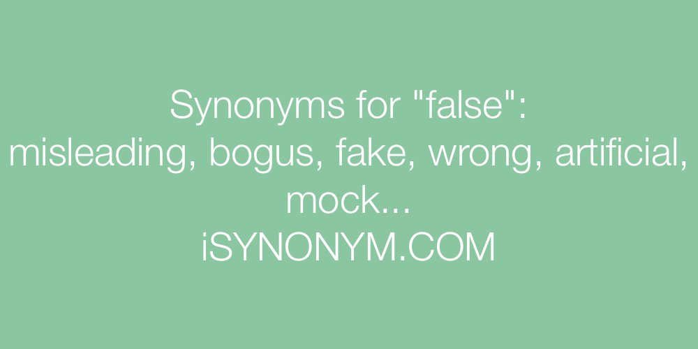 Synonyms false