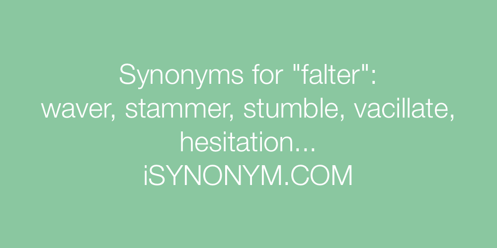 Synonyms falter