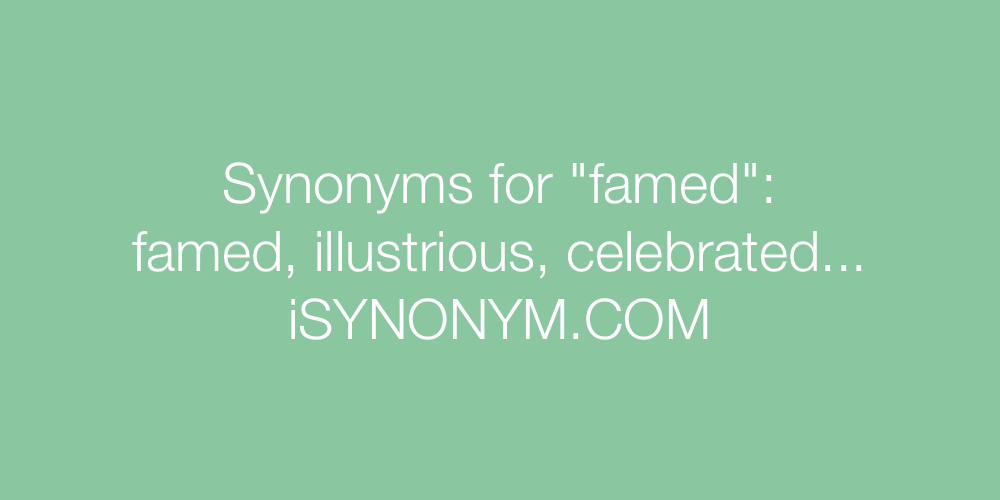 Synonyms famed