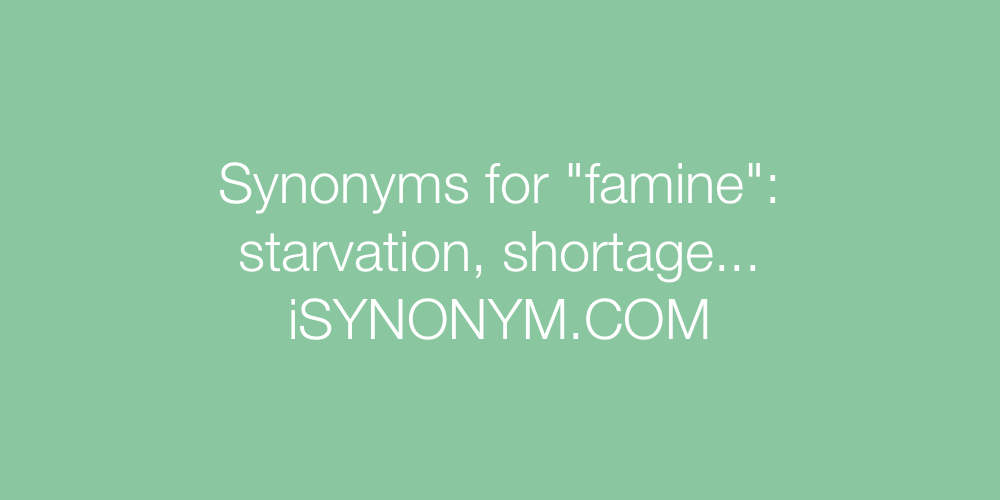 Synonyms famine