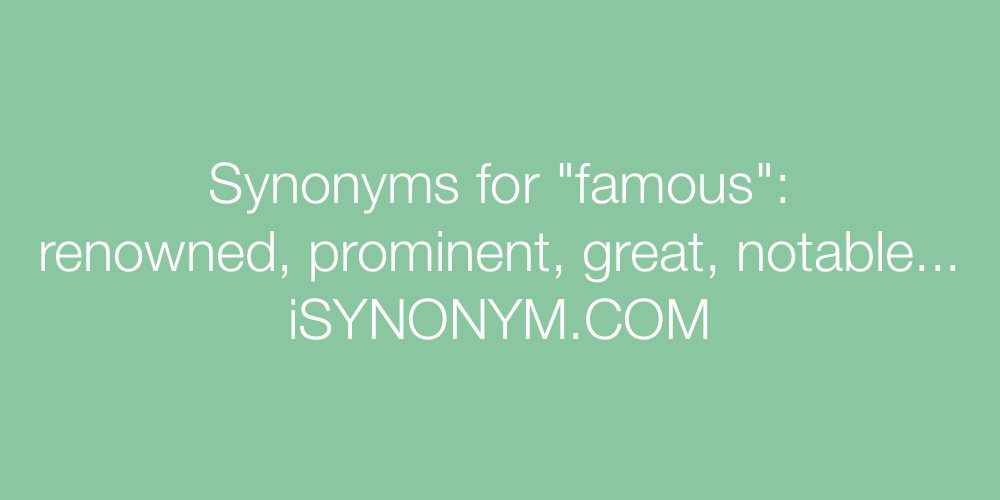 Synonyms famous