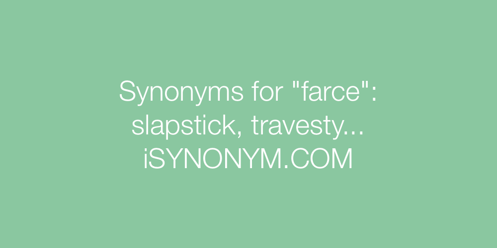 Synonyms farce