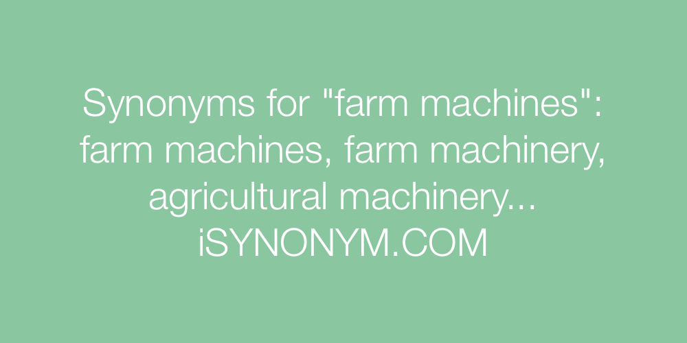 Synonyms farm machines