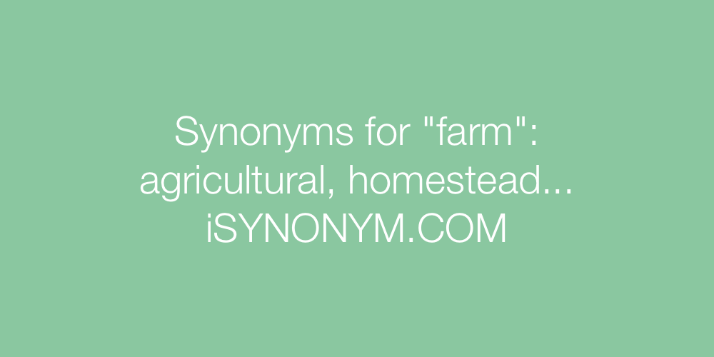 Synonyms farm