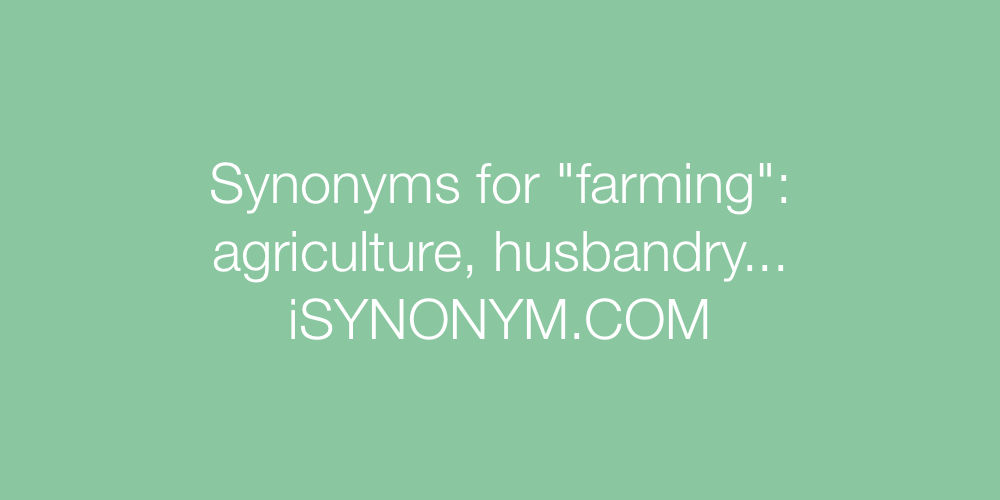 Synonyms farming