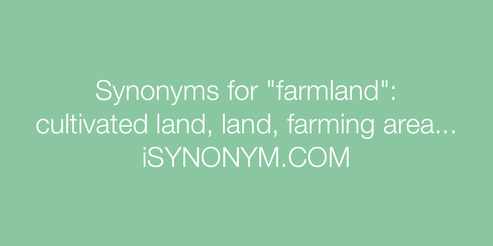 Synonyms farmland