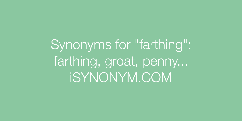 Synonyms farthing