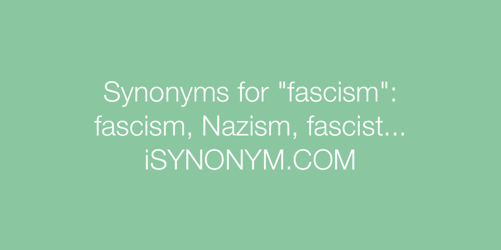 Synonyms fascism
