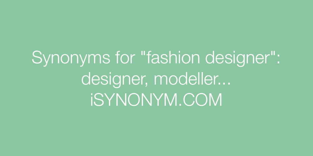 Synonyms fashion designer
