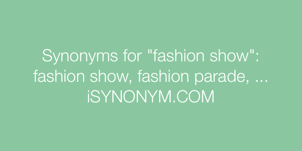Synonyms fashion show